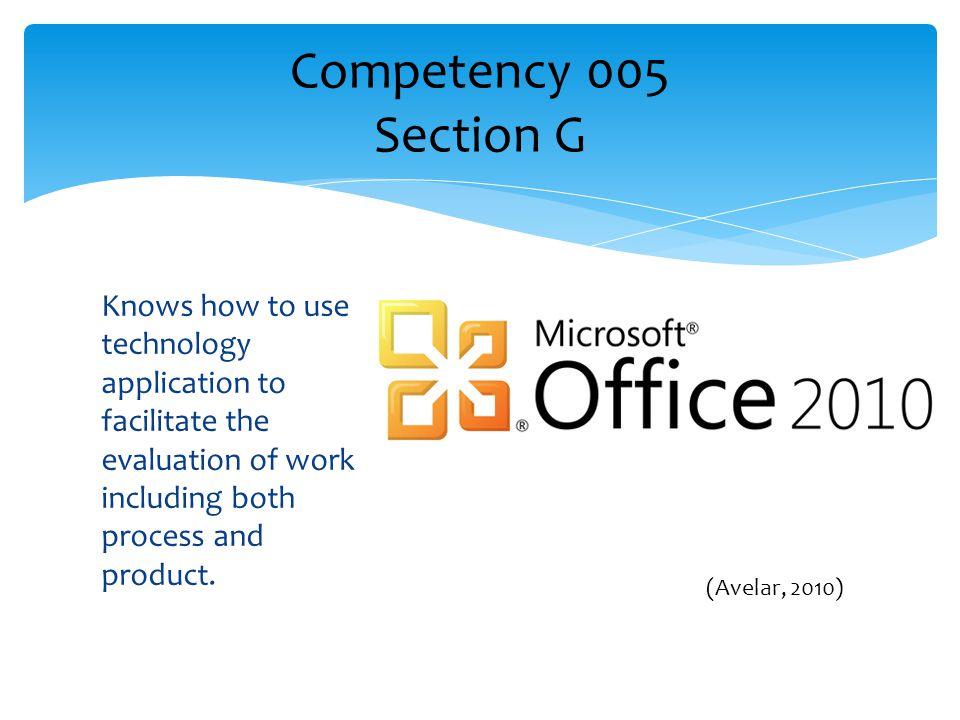 Competency 005 Section G (Avelar, 2010)