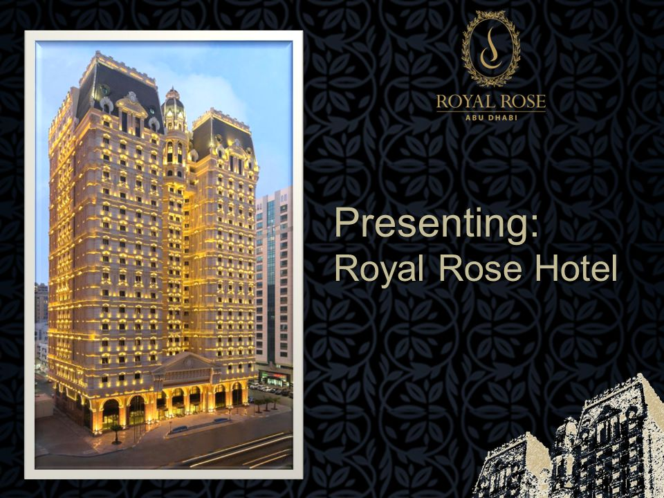 Presenting: Royal Rose Hotel