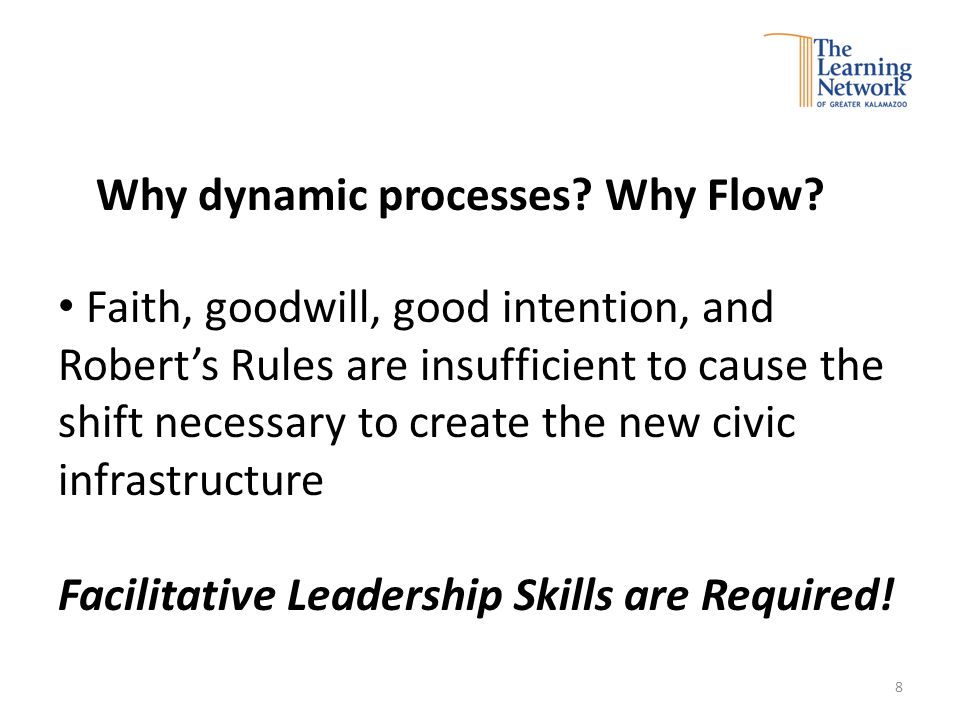 Why dynamic processes. Why Flow.