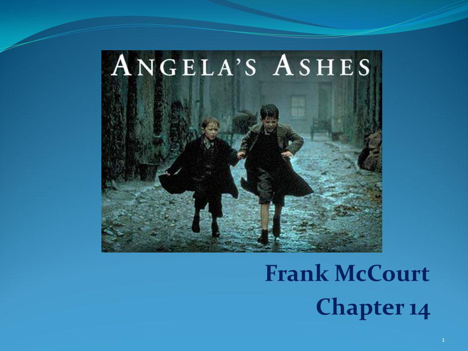Frank McCourt Chapter 14 1