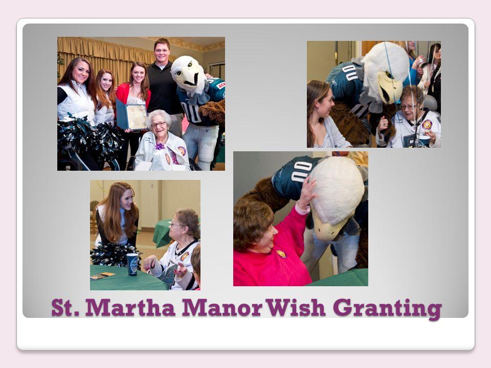 St. Martha Manor Wish Granting