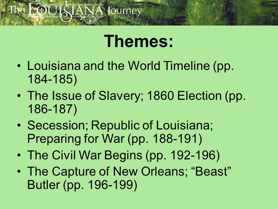 Themes: The Battle of Baton Rouge; The Vicksburg Campaign (pp.