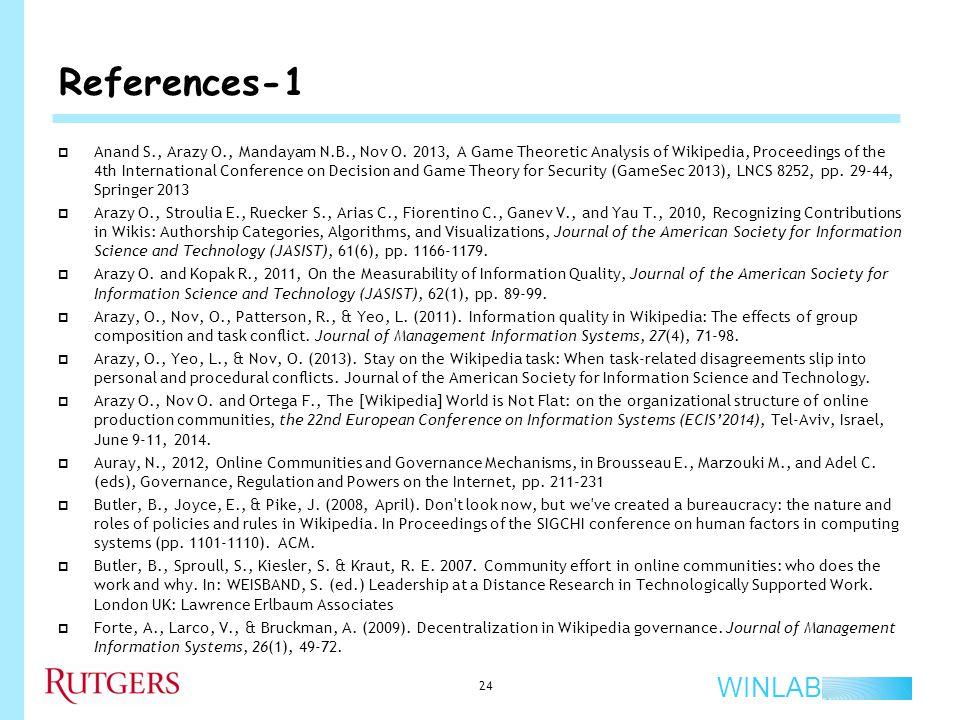 WINLAB References-1 24  Anand S., Arazy O., Mandayam N.B., Nov O.