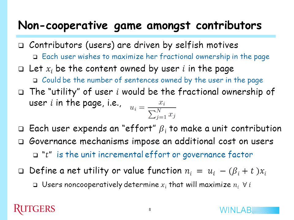 WINLAB Non-cooperative game amongst contributors 8