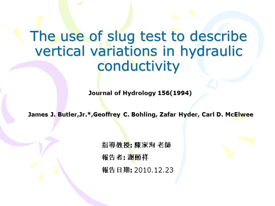 Purpose & Scope of Work Purpose: Using a multilayer model to evaluate the influence of vertical heterogeneity on the MLST (multilevel slug tests).