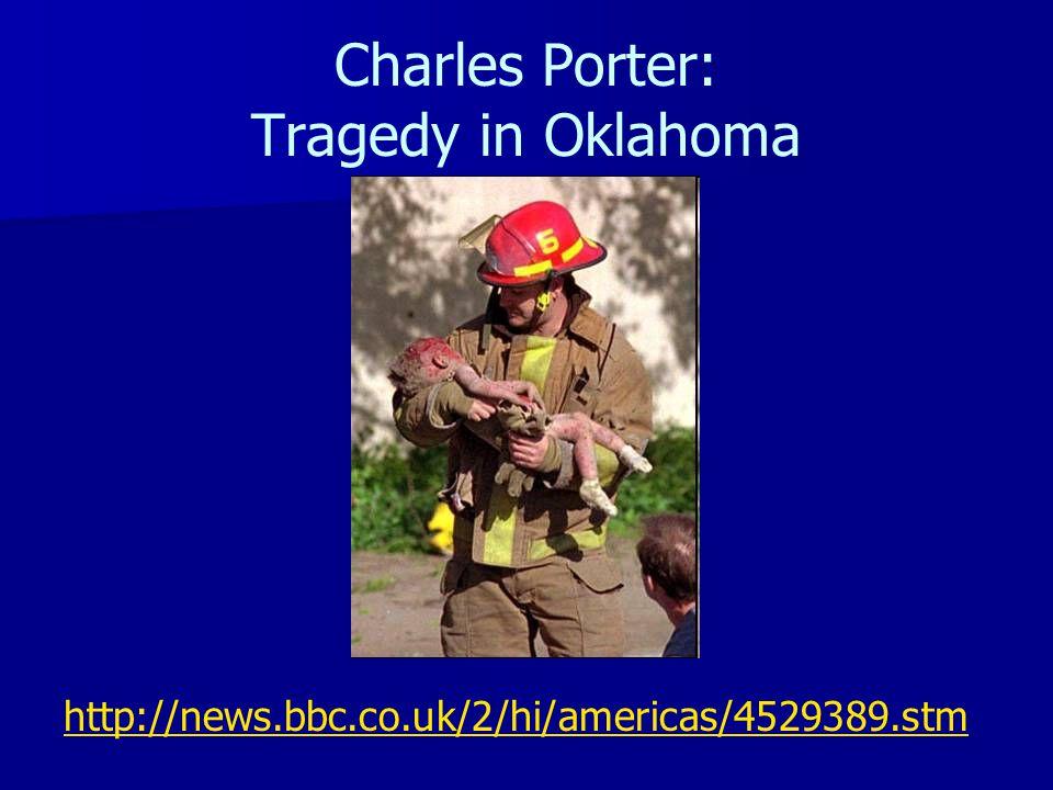 Charles Porter: Tragedy in Oklahoma http://news.bbc.co.uk/2/hi/americas/4529389.stm