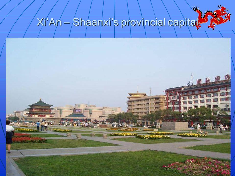 Xi'An – Shaanxi's provincial capital