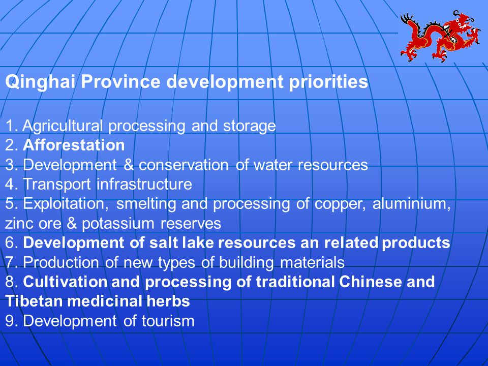 Qinghai Province development priorities 1. Agricultural processing and storage 2.