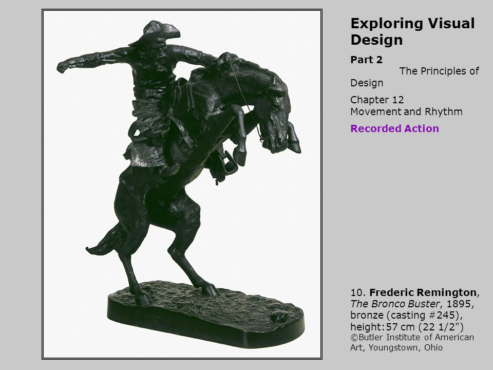 Exploring Visual Design Part 2 The Principles of Design Chapter 12 Movement and Rhythm Recorded Action 10.