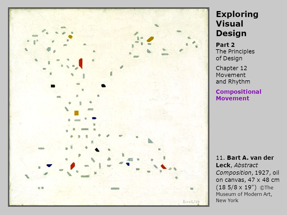 Exploring Visual Design Part 2 The Principles of Design Chapter 12 Movement and Rhythm Compositional Movement 11.