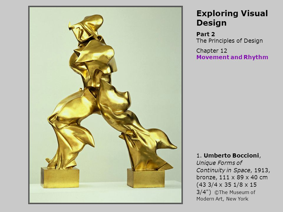 Exploring Visual Design Part 2 The Principles of Design Chapter 12 Movement and Rhythm 1.