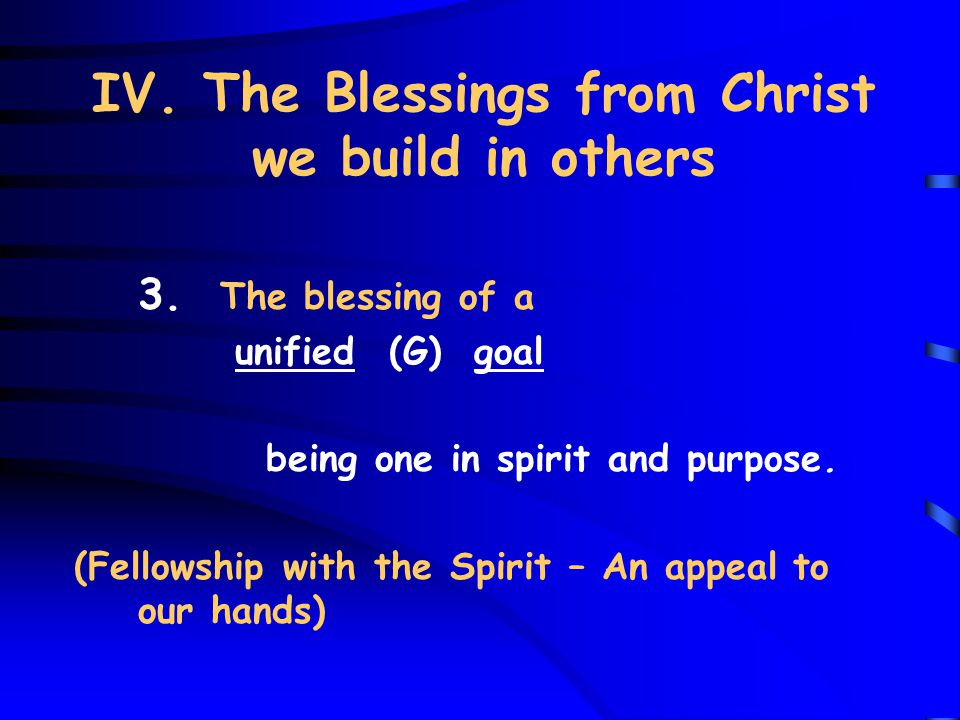 IV. The Blessings from Christ we build in others 3.