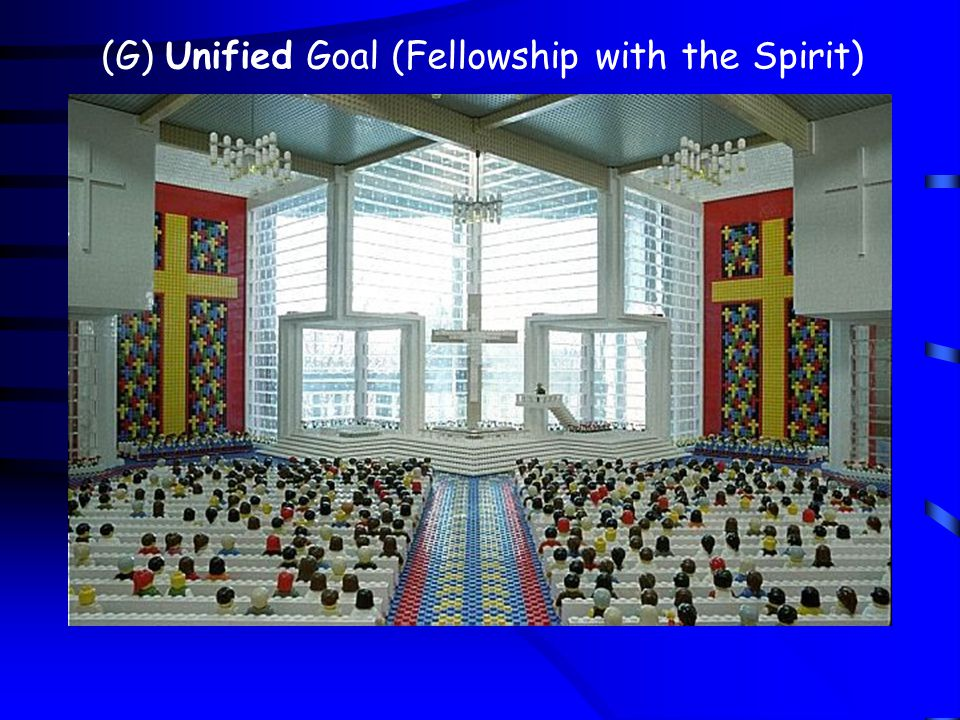 (G) Unified Goal (Fellowship with the Spirit)