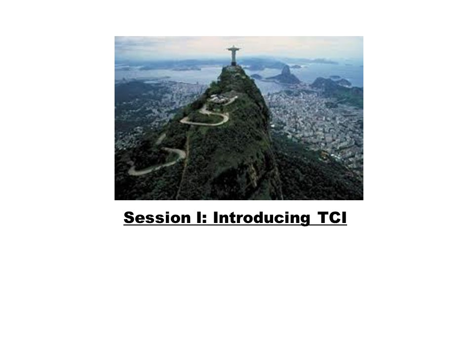 Session I: Introducing TCI