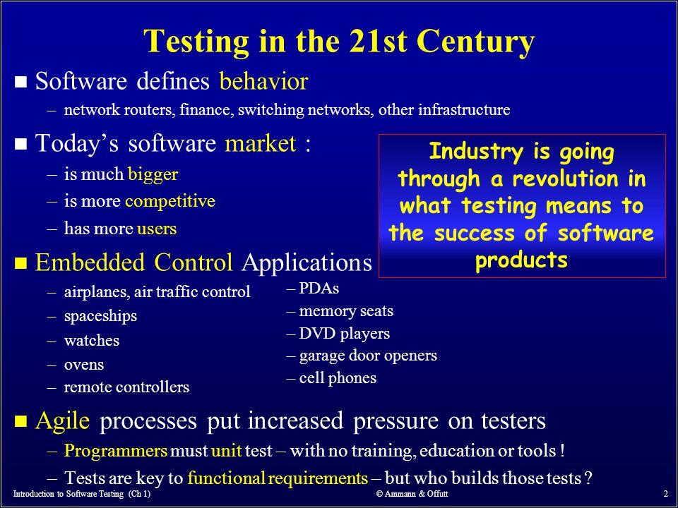 Introduction to Software Testing (Ch 1) © Ammann & Offutt 63 2.