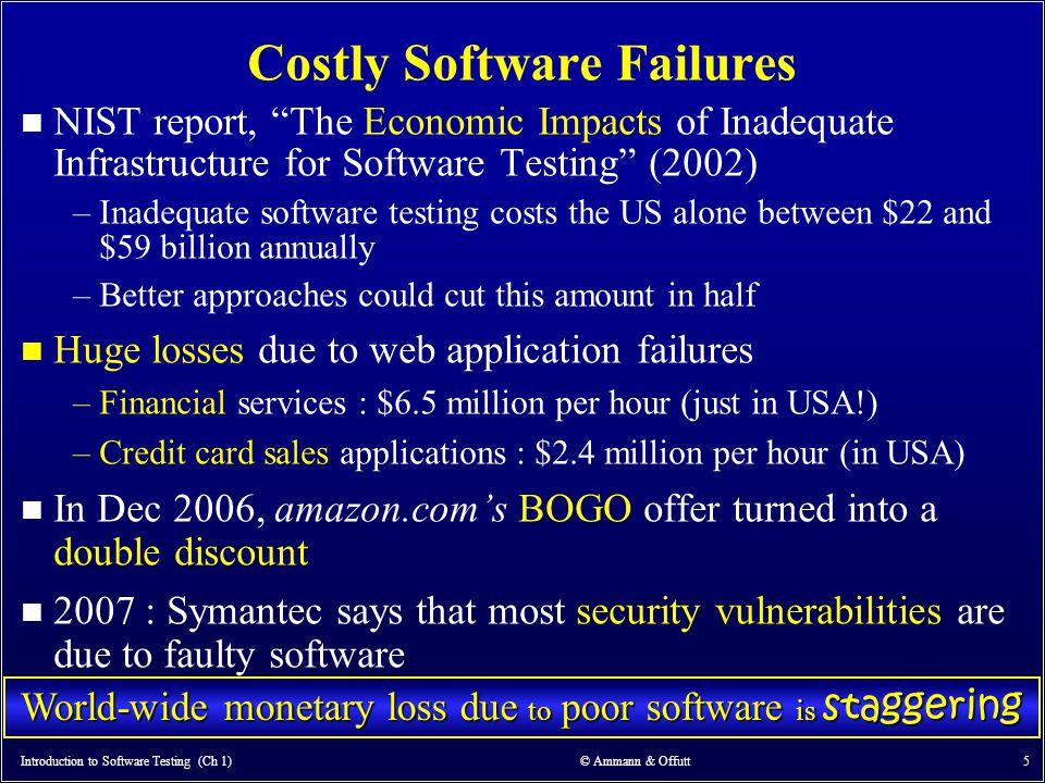 Introduction to Software Testing (Ch 1) © Ammann & Offutt 66 4.