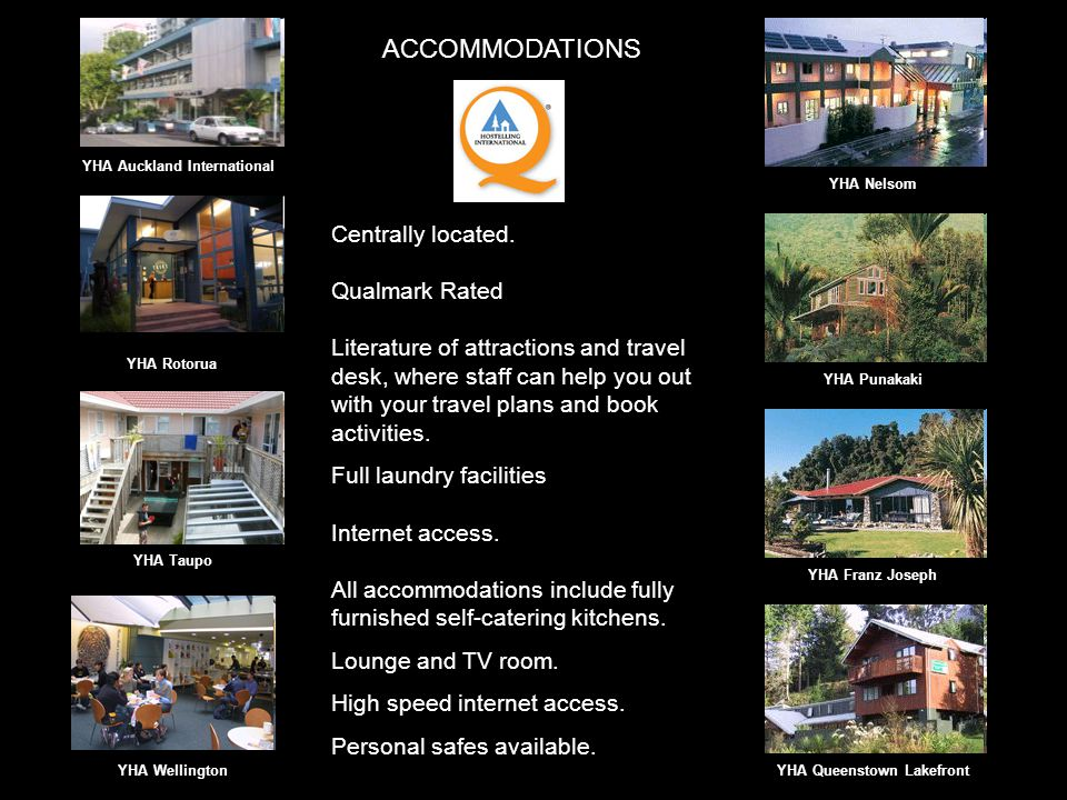 ACCOMMODATIONS YHA Auckland International Centrally located.