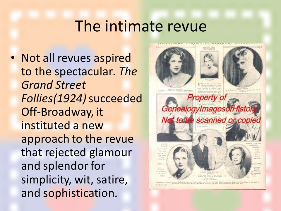 The intimate revue Not all revues aspired to the spectacular.