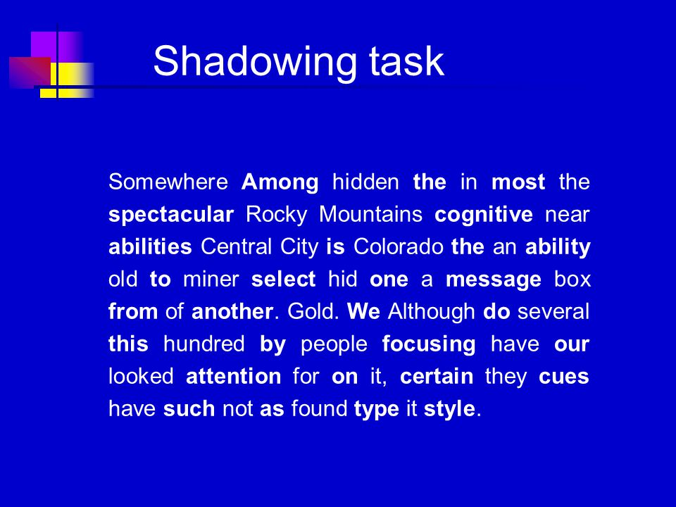 Shadowing task Somewhere Among hidden the in most the spectacular Rocky Mountains cognitive near abilities Central City is Colorado the an ability old