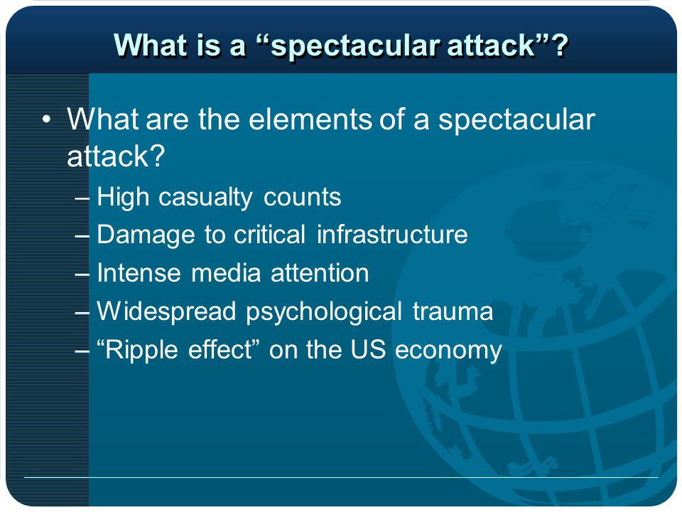 What is a spectacular attack . What are the elements of a spectacular attack.