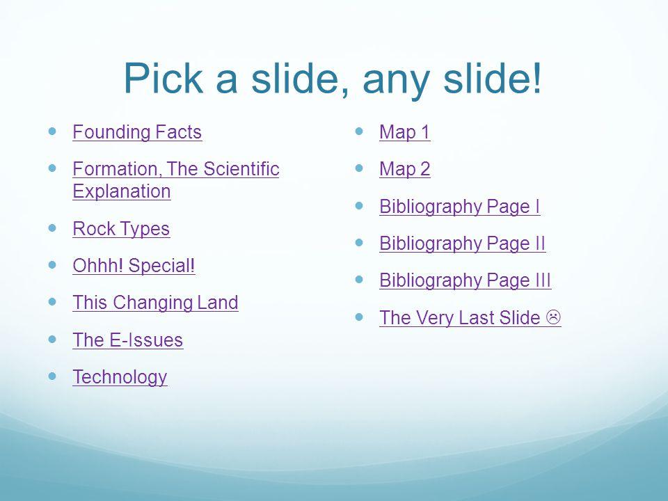 Pick a slide, any slide.