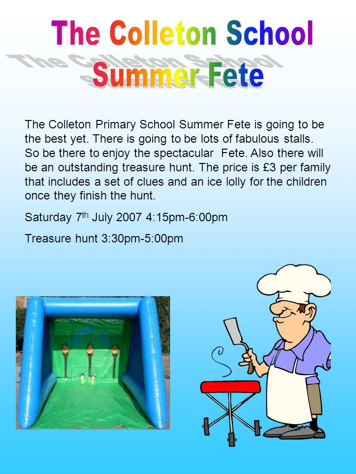 The Colleton Primary School Summer Fete is going to be the best yet.
