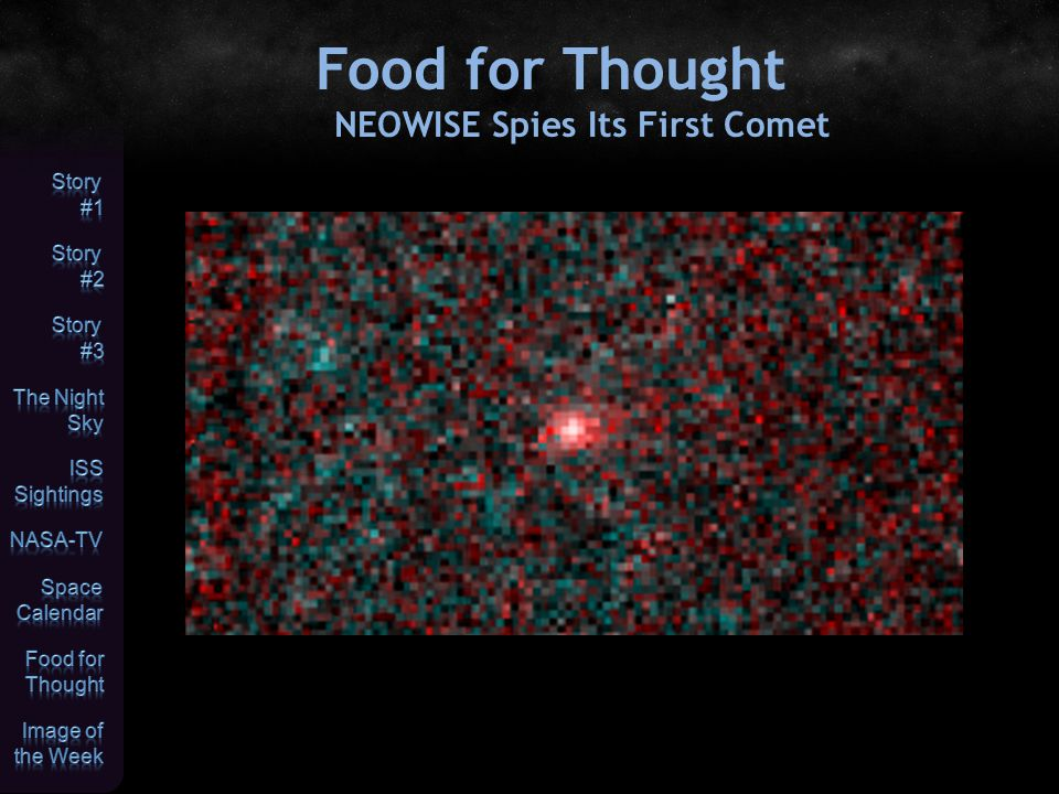 Food for Thought NEOWISE Spies Its First Comet