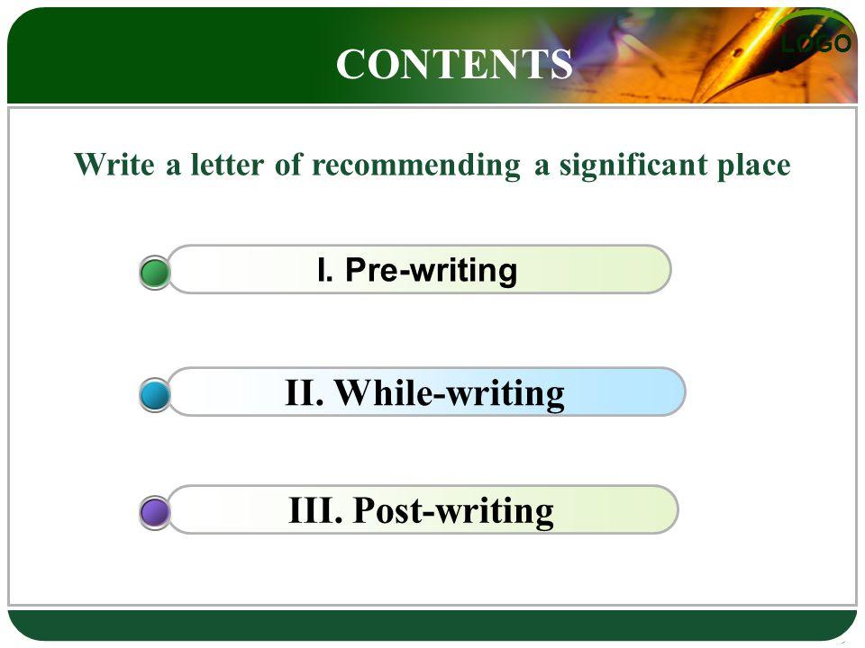 LOGO I. Pre-writing II. While-writingIII.