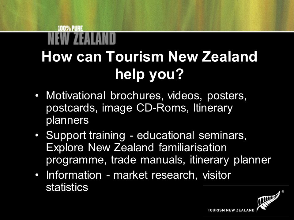 How can Tourism New Zealand help you.