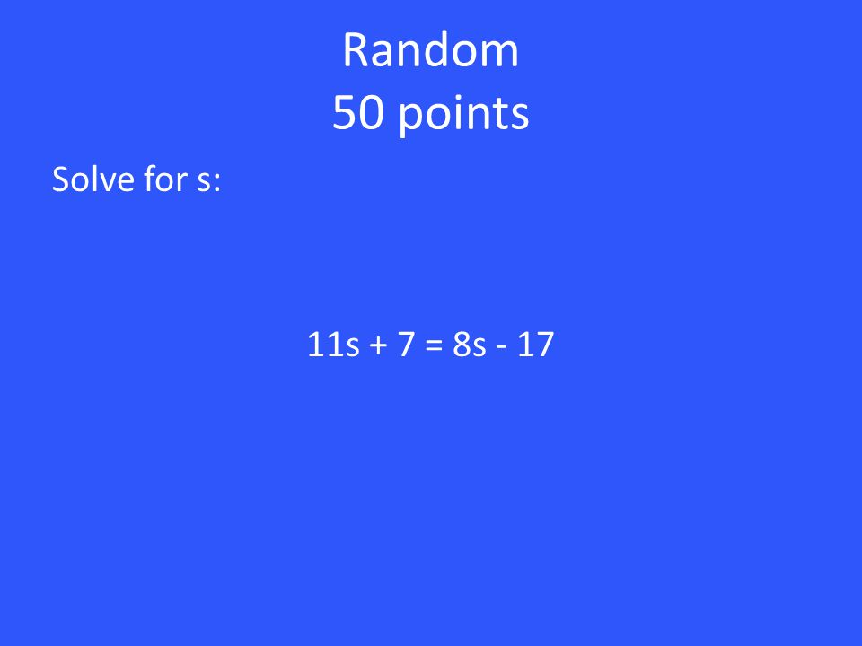 The - was not distributed properly. 40 points -3(v - 8) = 5(v + 1) -3v + 24 = 5v + 5 24 = 8v + 5 19 = 8v 19/8 = v