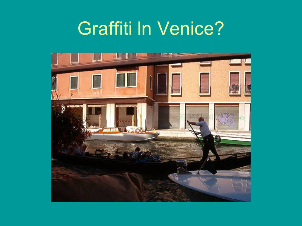 Graffiti In Venice