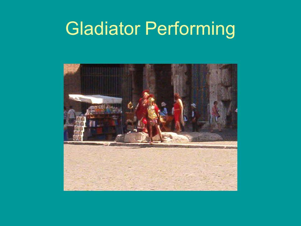 Gladiator Performing