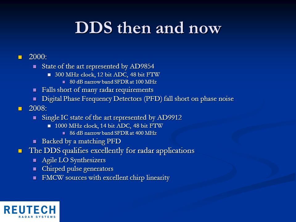 DDS then and now 2000: 2000: State of the art represented by AD9854 State of the art represented by AD9854 300 MHz clock, 12 bit ADC, 48 bit FTW 300 M