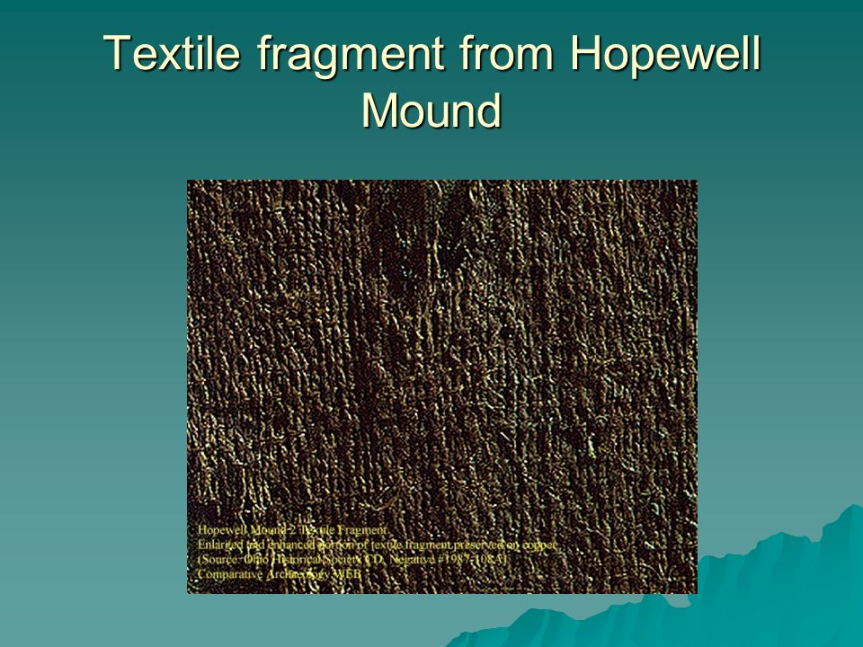 Textile fragment from Hopewell Mound