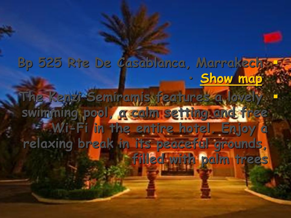  Score from 94 reviews 94 reviews94 reviews  Palmeraie Golf Palace Palmeraie Golf Palace Palmeraie Golf Palace  Palmeraie Golf Palace & Resort Circuit De La Palmeraie, Marrakech Show map Show map Show map  This unique palace, built in a traditional Marrakchi style, opens a window into Moroccan culture and architecture.…