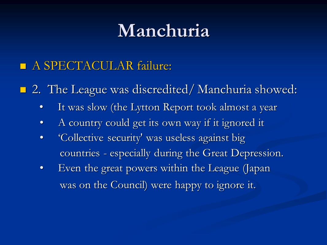 Manchuria A SPECTACULAR failure: A SPECTACULAR failure: 2.