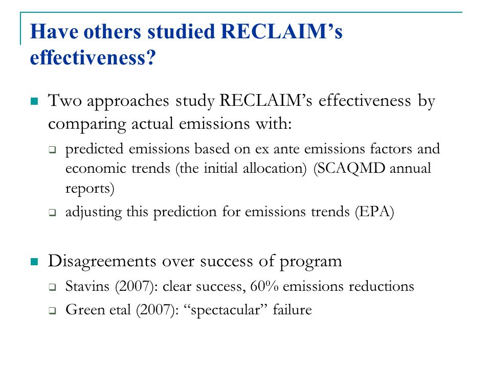 Have others studied RECLAIM's effectiveness.