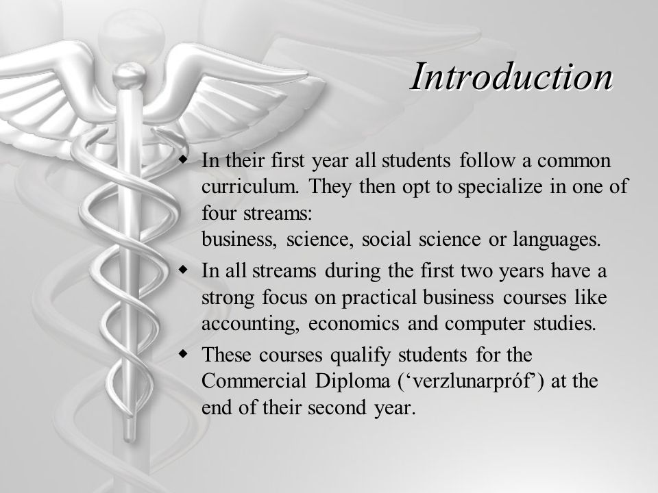 Introduction  In their first year all students follow a common curriculum.