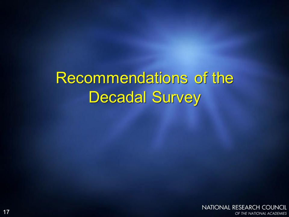 17 Recommendations of the Decadal Survey