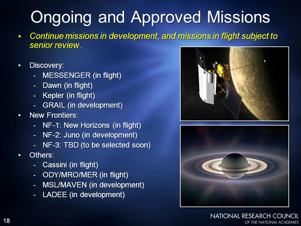18 Continue missions in development, and missions in flight subject to senior review.