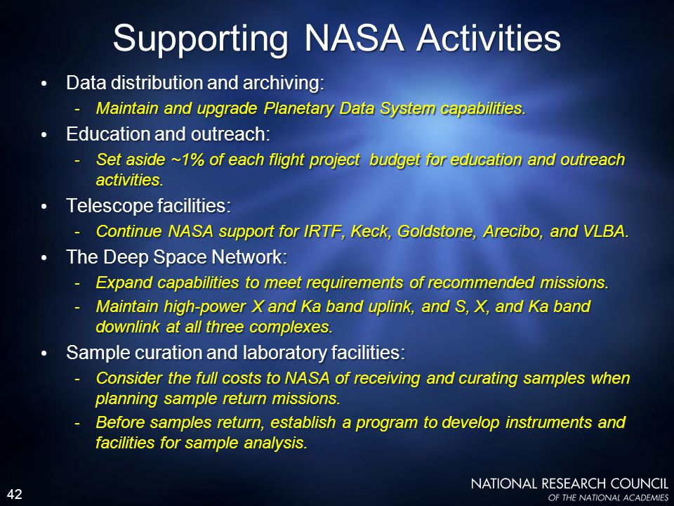 42 Data distribution and archiving: - Maintain and upgrade Planetary Data System capabilities.