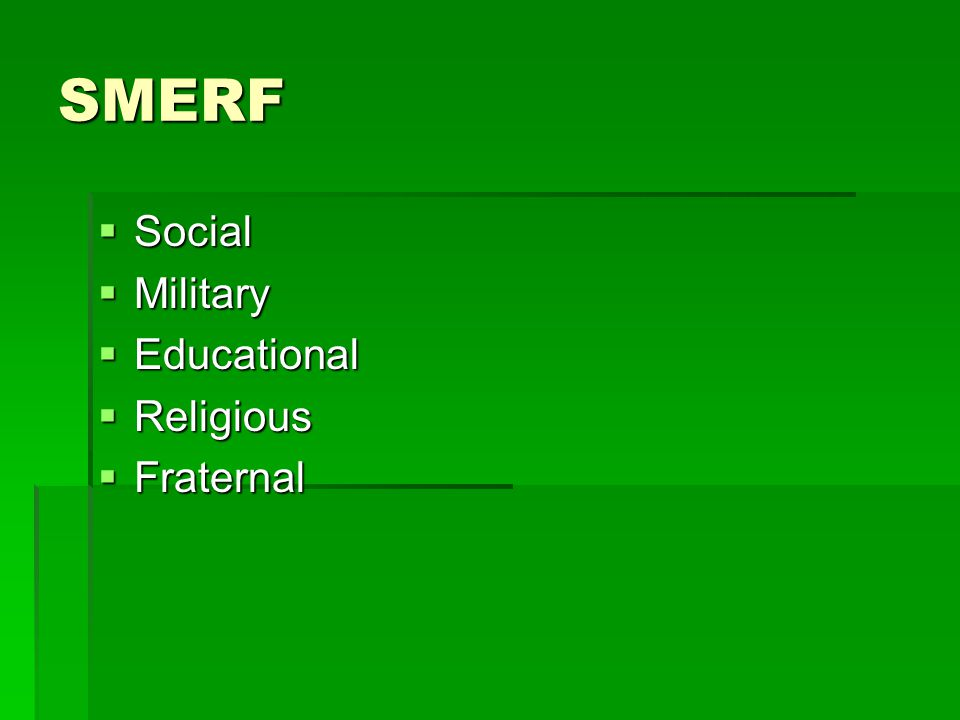 SMERF  Social  Military  Educational  Religious  Fraternal