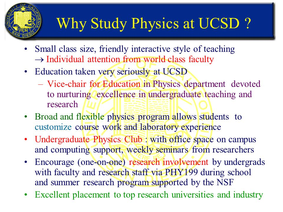 Why Study Physics at UCSD .