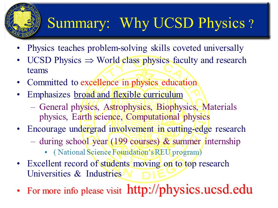 Summary: Why UCSD Physics .