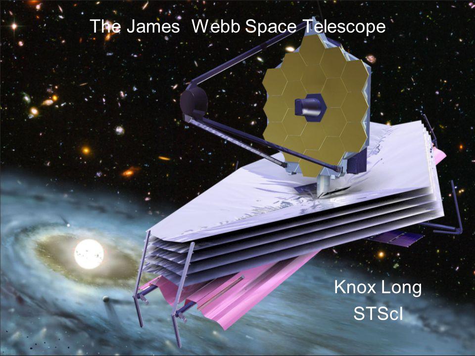 The James Webb Space Telescope Knox Long STScI