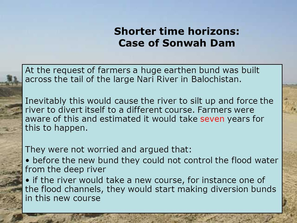At the request of farmers a huge earthen bund was built across the tail of the large Nari River in Balochistan.