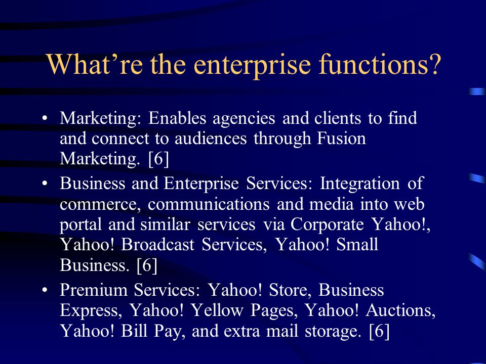 What're the enterprise functions.