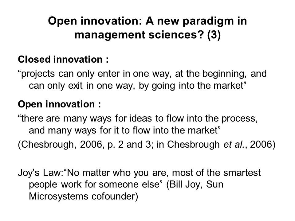 Open innovation: A new paradigm in management sciences.
