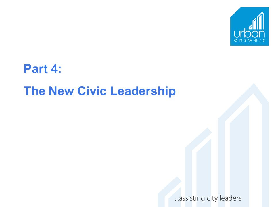 Part 4: The New Civic Leadership