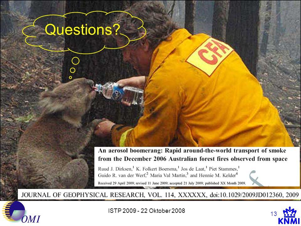 ISTP 2009 - 22 Oktober 2008 13 Questions?